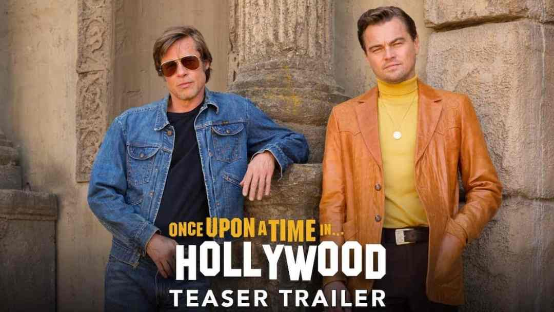 Trailer - Once Upon A Time in Hollywood