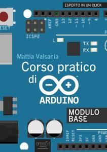 Corso pratico di Arduino