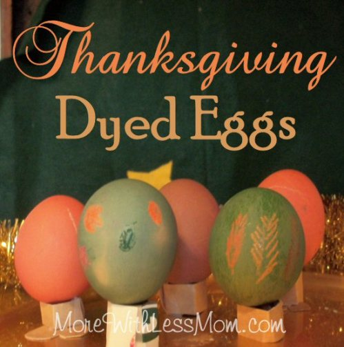 Thanksgiving Dyed Eggs – A Frugal Holiday Activity