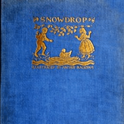 Snowdrop & Other Tales