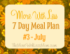 More With Less 7 Day Meal Plan July