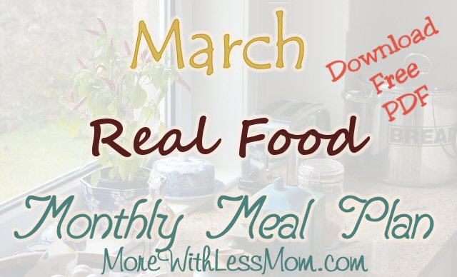 March Real Food Meal Plan