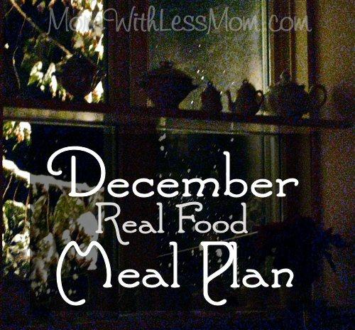 December 2013 Real Food Meal Plan