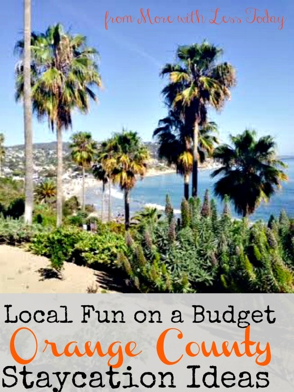 Local Fun on a Budget: Orange County CA Staycation Ideas, southern California staycation ideas, favorite spots in Orange County, CA, have fun on a budget