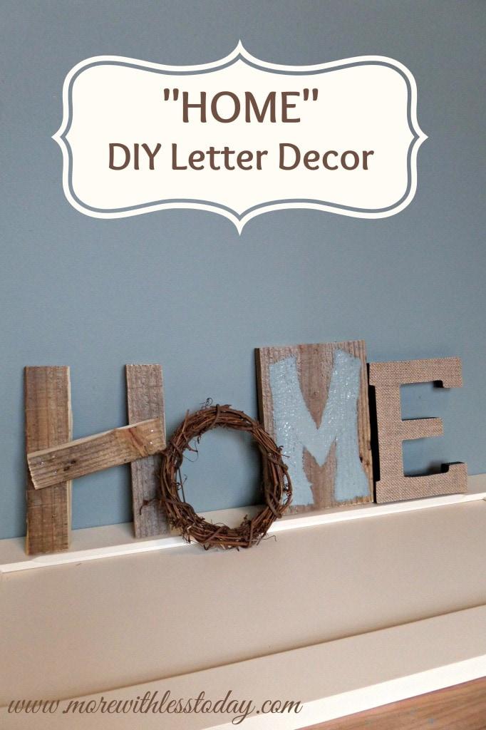 Delightful HOME DIY Letter Decor
