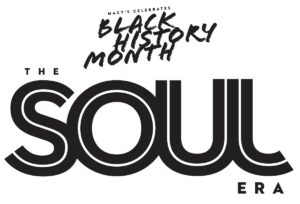 Macy's Black History Month Soul