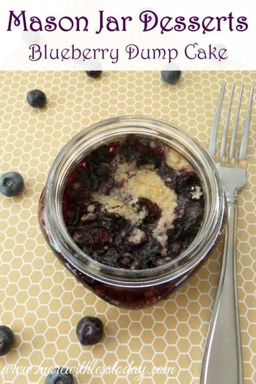 Mason Jar Desserts – Blueberry Dump Cake – Mini Blueberry Desserts