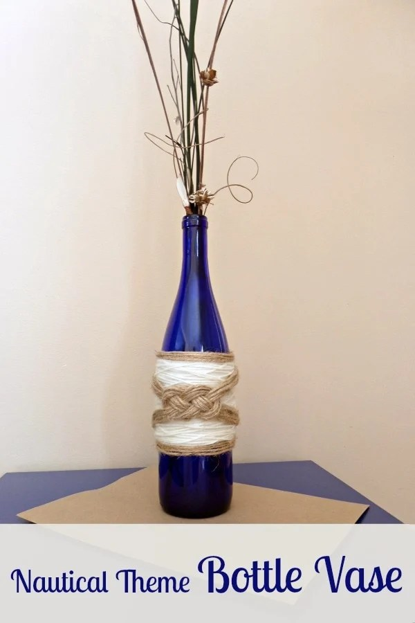 Nautical Theme Bottle Vase - More With Less Today - Nautical Theme Decor - Bottle Vase DIY for Nautical Theme - Nautical Theme Wine Bottle Vase-decor a dime