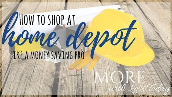 12 smart strategies to save you money at Home Depot, ways to save money at Home Depot from a money-saving expert, Home Depot savings tips, smart shopping