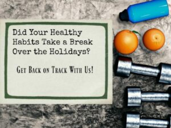 Did your healthy habits take a little break for the holidays? I know ours did! Get back on track with us in the new year.