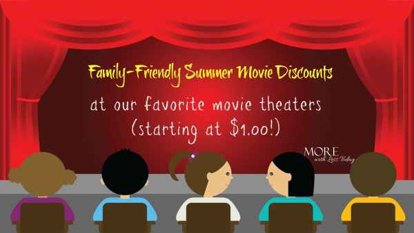 Looking for an inexpensive way to stay cool this summer? Check out these discounted family-friendly summer movies at our favorite movie theaters.