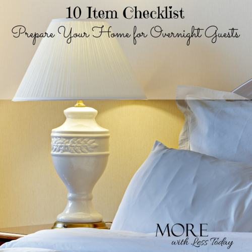 10 Item Checklist to Prepare Your Home for Overnight Guests