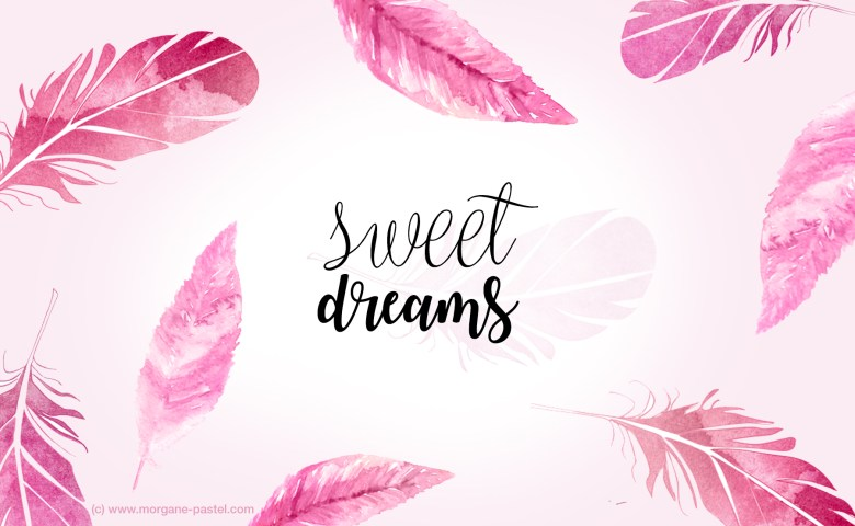 free download fond ecran sweet dreams