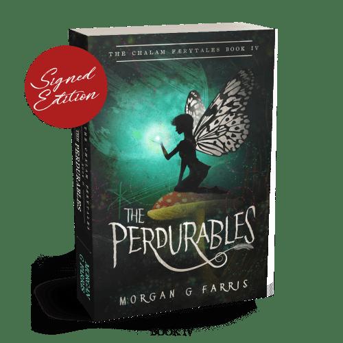 The Perdurables   The Chalam Færytales Book IV