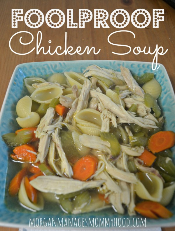 Foolproof Chicken Soup is the perfect start to any chicken soup that comes out perfect every time!