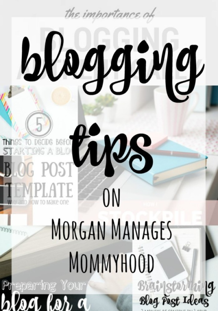 Looking for blogging tips? Check out all of the Morgan Manages Mommyhood blogging tips, great for everyone from beginners to veterans!
