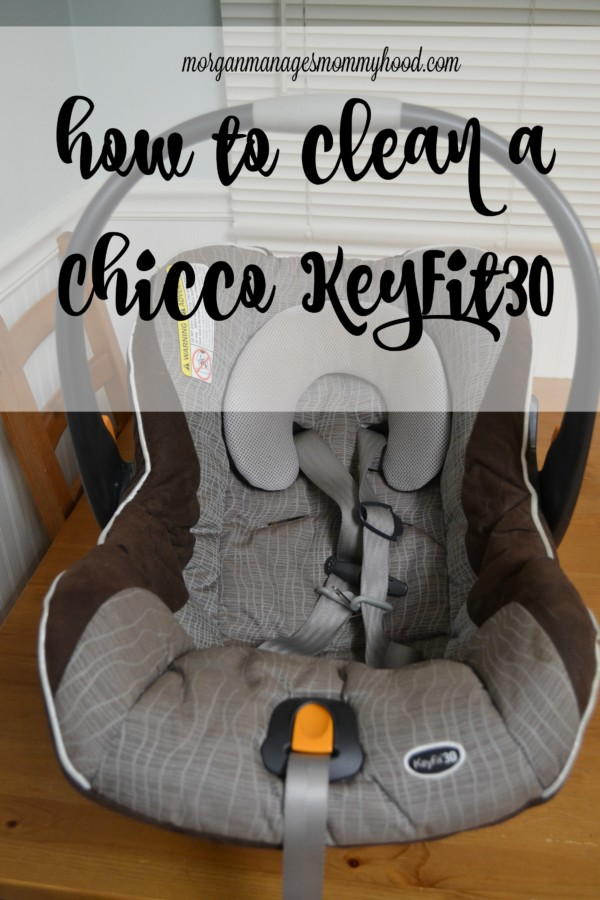 Remarkable How To Clean A Chicco Keyfit30 Morgan Manages Mommyhood Inzonedesignstudio Interior Chair Design Inzonedesignstudiocom