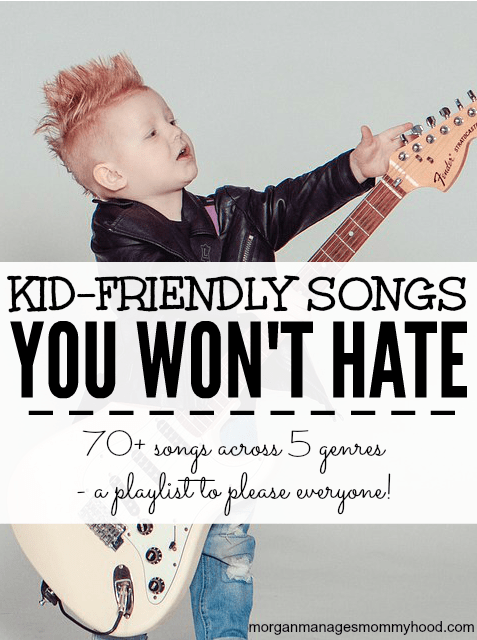 100+ Kid Friendly Songs You Won't Hate **Updated for 2018!**