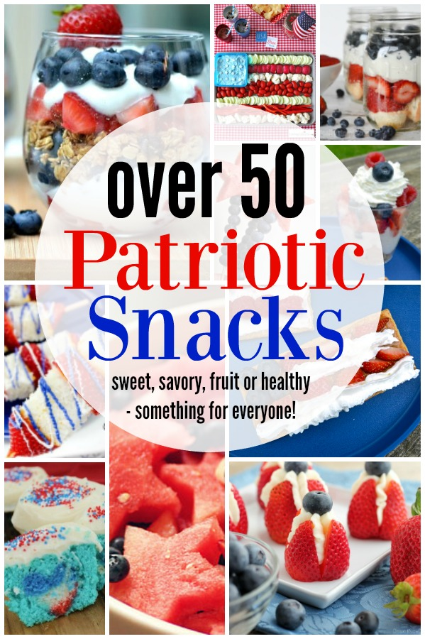 a pinable image with a collage of different 4th of july snacks and the words over 50 patriotic snacks on it