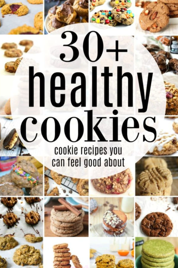 "A pinable image collage with the words ""30+ healthy cookies cookie recipes you can feel good about"" in a white circle"