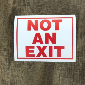 Not-An-Exit Sign