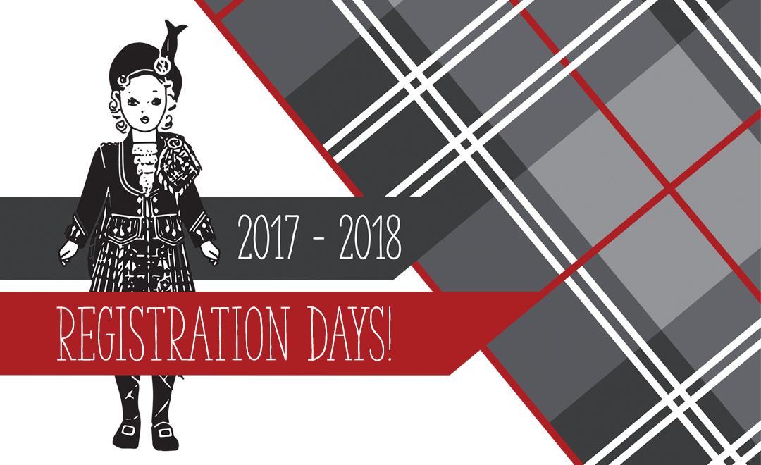 Registration Days | Morgan's School of Highland Dance!
