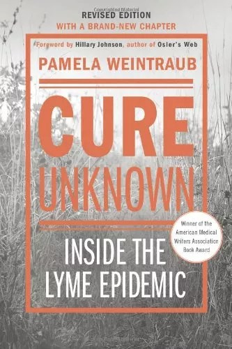 Cure Unknown: Inside the Lyme Epidemic (Temp Group 02/17/2015 3:25:11 PM)