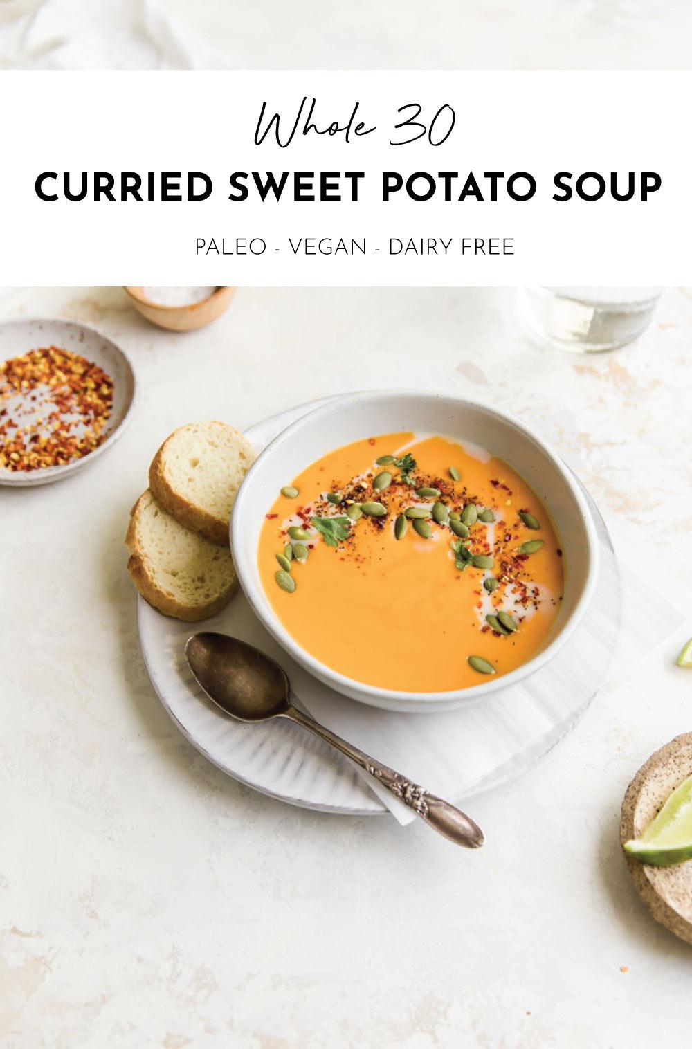 Whole 30 Curried Sweet Potato Soup