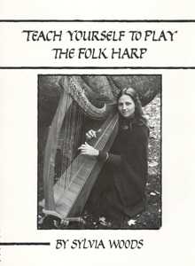 Teach Yourself To Play The Folk Harp - Sylvia Woods