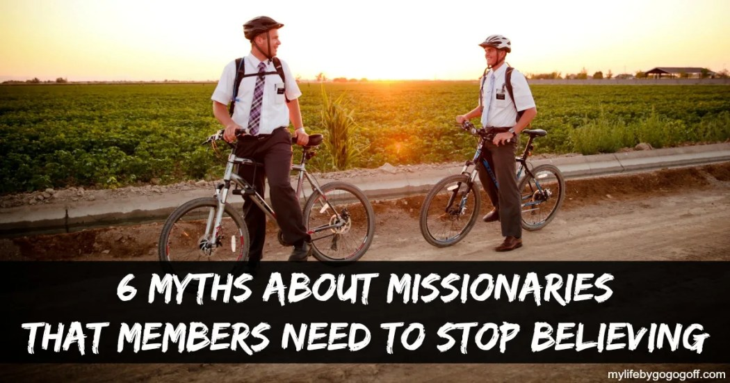 """Good missionaries baptize"" or ""Sisters are better than Elders"" there are a lot of myths about missionaries, here are 6 myths members need to stop believing"