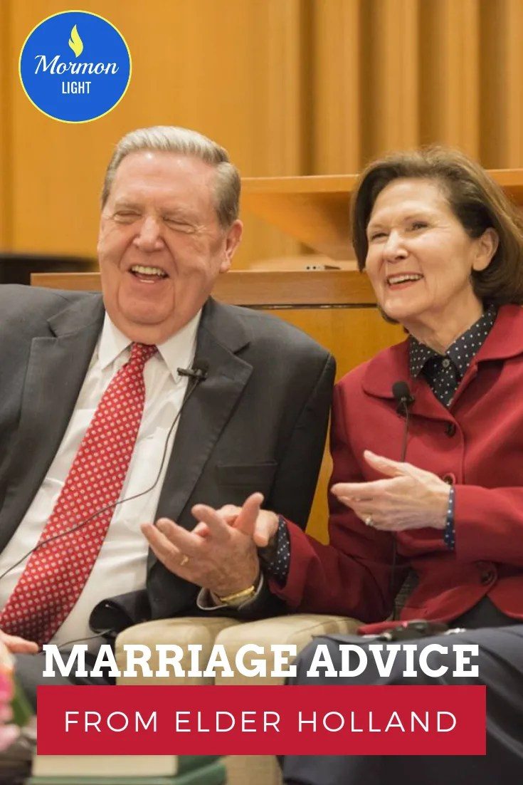 Marriage Advice from Elder Holland