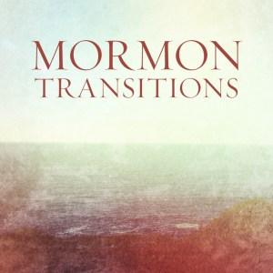 MormonTransitions