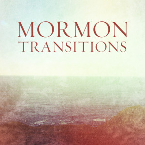 MormonTransitions