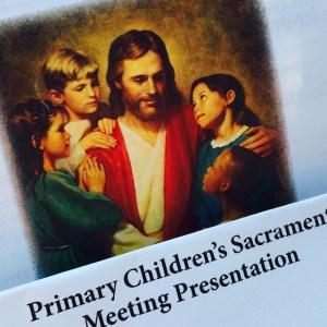 doctrine primary hymn sacrament meeting