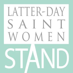 Latter-day Saint Women Stand