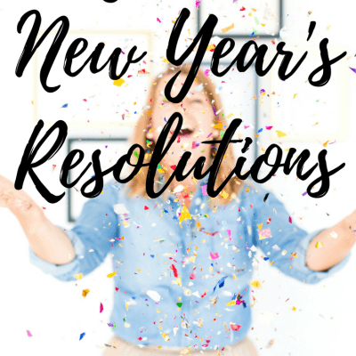 Say NO to New Year's Resolutions