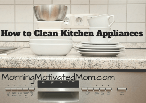 How to Clean Kitchen Appliances