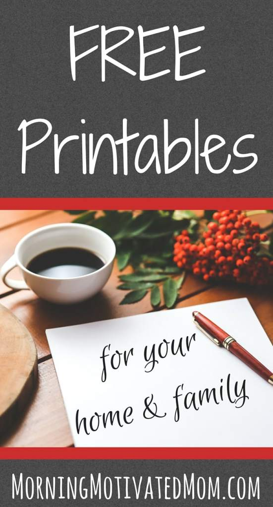 Free Printables for your home and family.