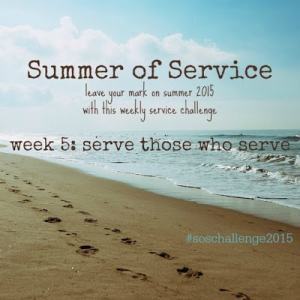 Tuesday Talk Featured Post. Summer of Service. Serve Those Who Serve.