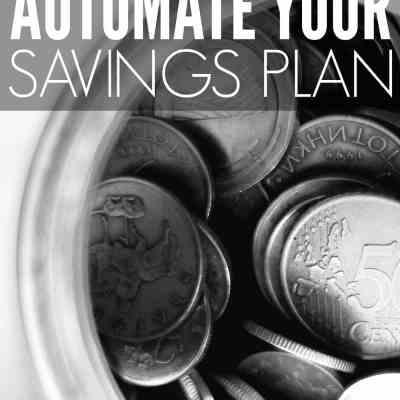 Automate Your Savings Plan