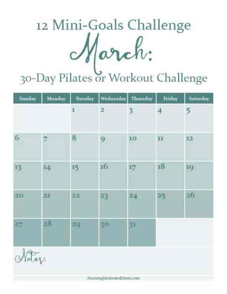 March Mini-Goal Challenge: 30 Days of Pilates or other Fitness Challenge