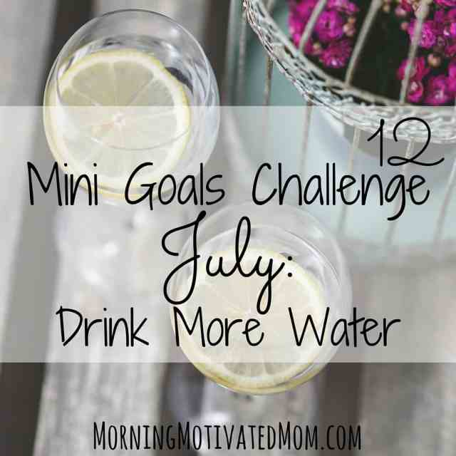 July Mini Goal: Drink More Water with printable tracker