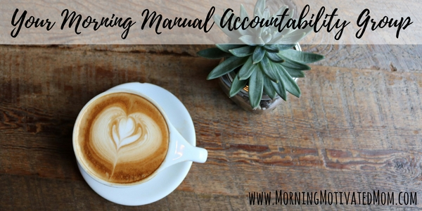 Your Morning Manual Accountability Group
