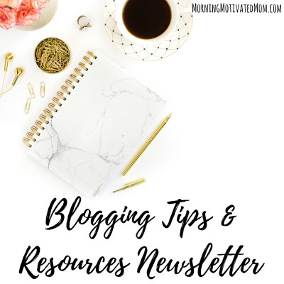 Blogging Tips and Resources Newsletter