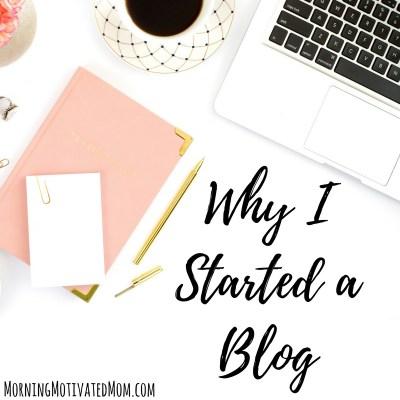 Why I Started a Blog