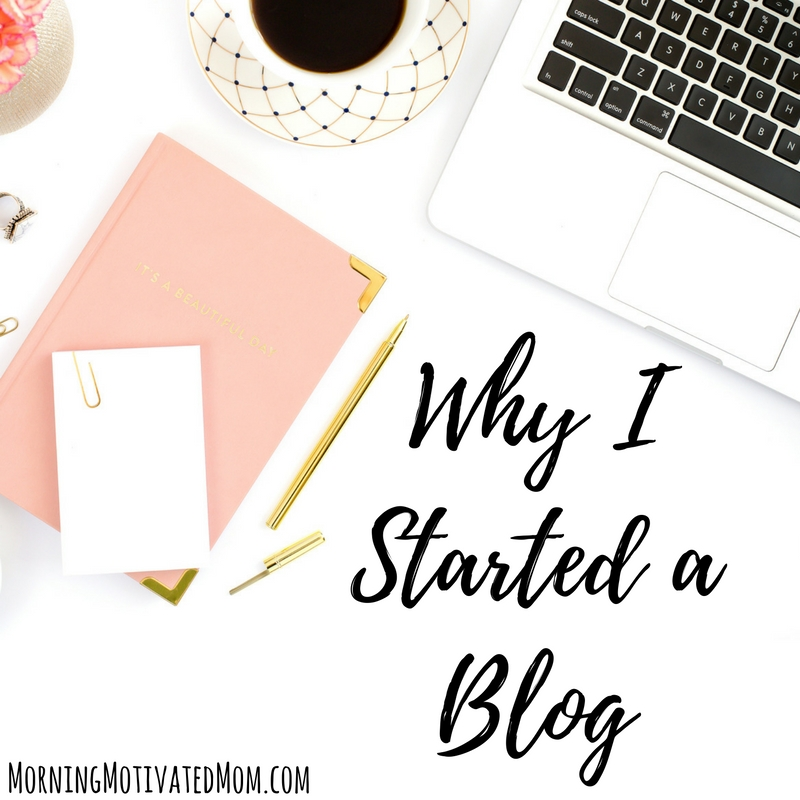 Why I Started a Blog