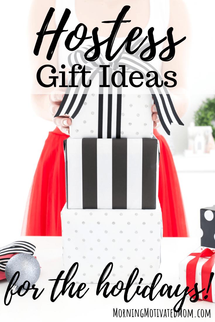 Hostess Gift Ideas – Morning Motivated Mom