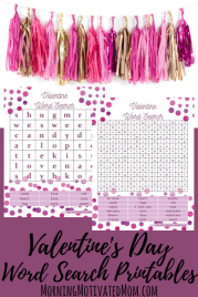 Do some Valentine's Day Word Search with printables from Morning Motivated Mom.