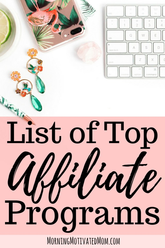 Top Affiliate Programs and Recommendations. Here is my list of affiliate ideas!
