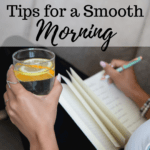 Tips for a Smooth Morning